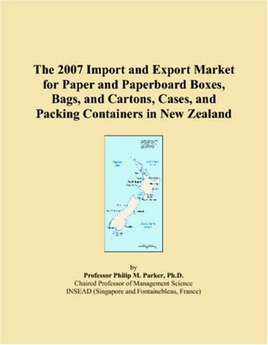 The 2007 Import and Export Market for Paper and Paperboard Boxes, Bags, and Cartons, Cases, and Packing Containers in New Zealand