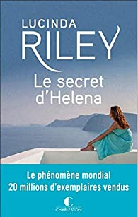 Le secret d'Helena par Lucinda Riley