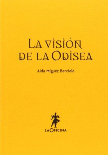 La Visión De La Odisea por Aida Míguez Barciela