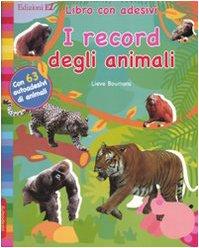 I record degli animali. Con adesivi