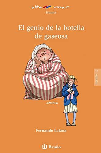 El genio de la botella de gaseosa (Castellano - A Partir De 8 Años - Altamar) - 9788469620229 por Fernando Lalana