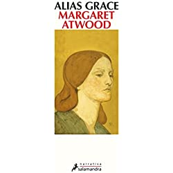 ALIAS GRACE (Narrativa)
