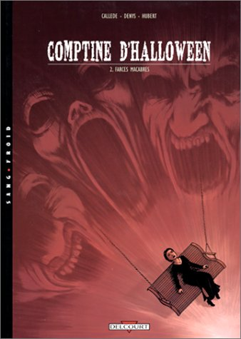 Comptine d'Halloween, tome 2 : Farces macabres