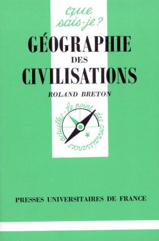 Géographie des civilisations par Roland-J-L Breton