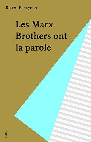 Les Marx Brothers ont la parole