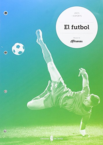 El futbol - 9788476287873