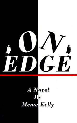 On edge (revised) by kelly, meme