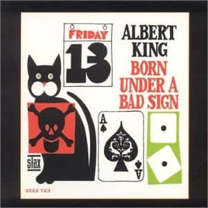 Born Under a Bad Sign (Atl-723