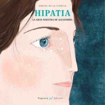 Hipatia: La gran maestra de Alejandra
