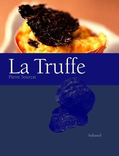 La Truffe par Pierre Sourzat
