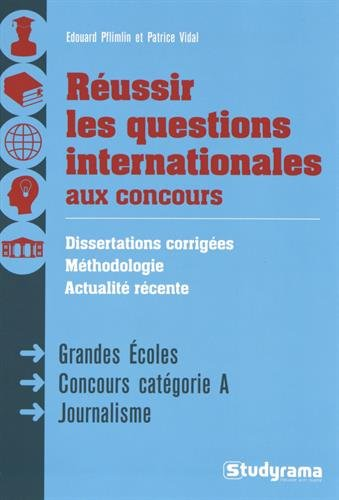 Réussir les questions internationales aux concours par Edouard Pflimlin