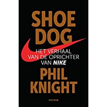 Shoe Dog: Het verhaal van de oprichter van Nike