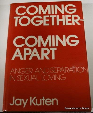 Coming Together, Coming Apart: Anger and Separation in Sexual Loving