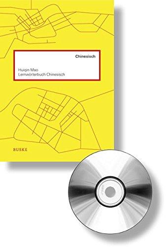 Lernwörterbuch Chinesisch: Die meistbenutzten Wörter der chinesischen Sprache inkl. 1 mp3-DVD