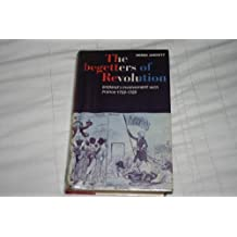 Begetters of Revolution