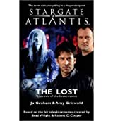 [(Stargate Atlantis: The Lost: Sga-17, Book Two in the Legacy Series)] [Author: Jo Graham] published on (April, 2011)