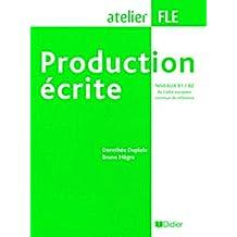 Production écrite Niveaux B1/B2 du Cadre européen commun de référence