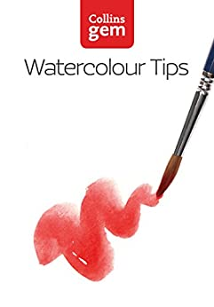 Watercolour Tips (Collins Gem) by [King, Ian]