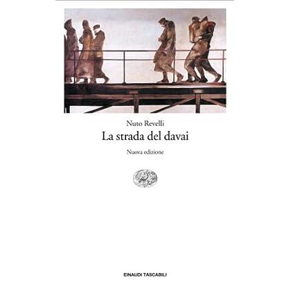 La Strada Del Davai (Einaudi Tascabili. Scrittori)
