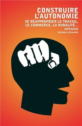 Construire l'autonomie : Se réapproprier le travail, le commerce, la ruralité
