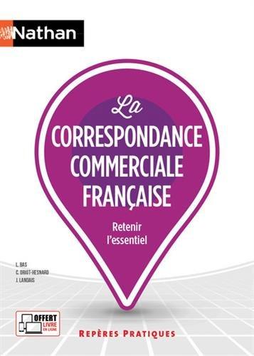 Reperes pratiques: La correspondance commerciale francaise par From Cle International