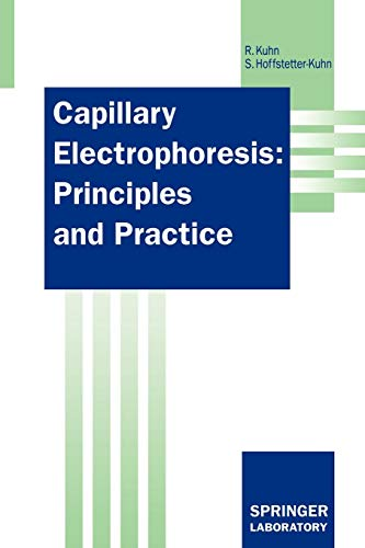 Capillary Electrophoresis: Principles and Practice (Springer Lab Manuals)