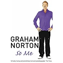 (So Me) By Graham Norton (Author) Paperback on (Apr , 2005)