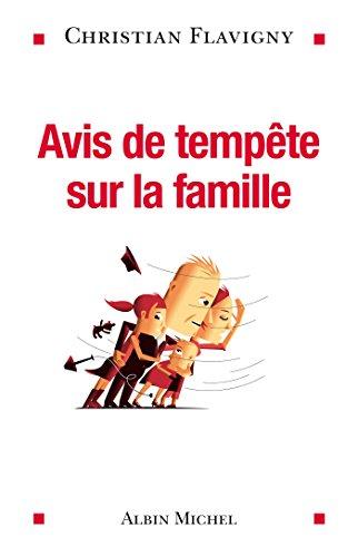 Avis de tempête sur la famille (ESSAIS DOC.)