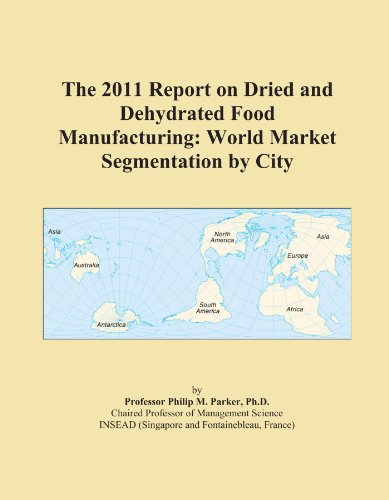 The 2011 Report on Dried and Dehydrated