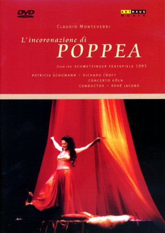 Monteverdi, Claudio - L'incoronazione di Poppea/Michael Hampe, René Jacobs, Schwetzinger Festspiele (1993)
