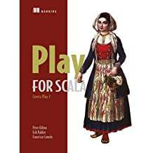 [(Play for Scala:Covers Play 2)] [ By (author) Peter Hilton, By (author) Erik Bakker, By (author) Francisco Canedo ] [October, 2013]