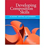 Developing Composition Skills: Academic Writing and Grammar (Developing / Refining Composition Skills Series) by Mary K. Ruetten (2011-01-21)
