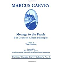 Message to the People: The Course of African Philosophy (On Grenada) by Garvey, Marcus unknown Edition [Paperback(1986)]
