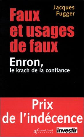 Faux et usages de faux : Enron, le krach de la confiance