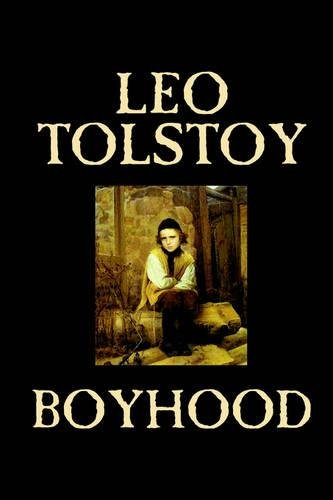 Boyhood by Leo Tolstoy, Fiction, Classics