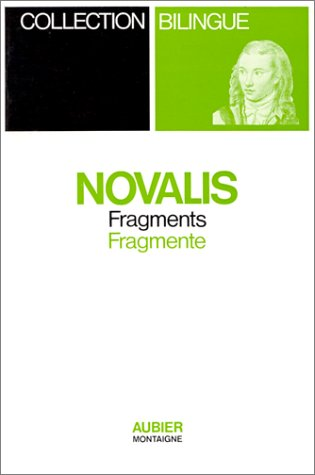 Fragments (bilingue) par Friedrich Novalis