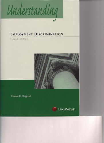 Understanding Employment Discrimination Law [Paperback] [2009] Second Edition Ed. Thomas R. Haggard