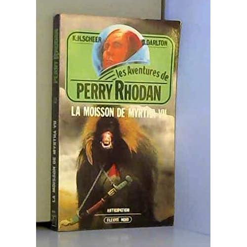 La Moisson de Myrtha VII - Perry Rhodan - 32