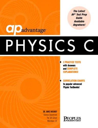 Physics C: Test Prep Guide por James Mooney