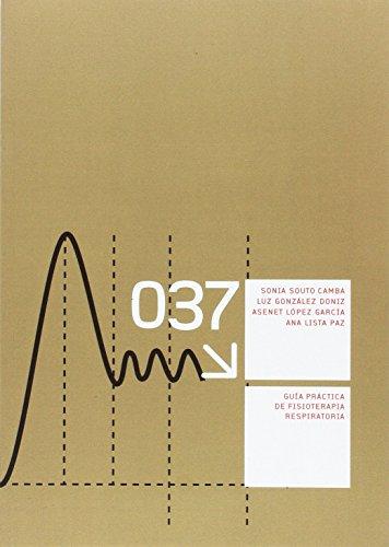 Guía práctica de fisioterapia respiratoria (Manuales) por Sonia Souto Camba