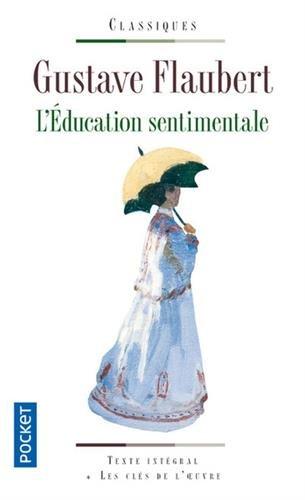 L'éducation sentimentale par Gustave FLAUBERT