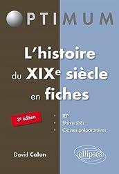 l'Histoire du XIXe Siècle en Fiches
