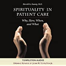 Spirituality in Patient Aud CD: Why, How, When, and What