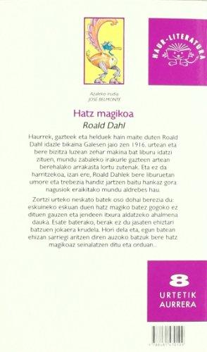 HATZ MAGIKOA - ZUBIA (Haur-Literatura 8 Urtetik Aurr)