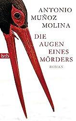 Die Augen eines Mörders: Roman