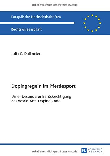 dopingregeln-im-pferdesport-unter-besonderer-berucksichtigung-des-world-anti-doping-code-europaische