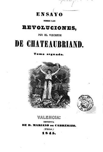 Ensayo Sobre Las Revoluciones - Tomo Secundo por François-René Chateaubriand