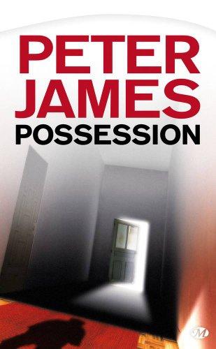 Peter James, Tome : Possession par Peter James
