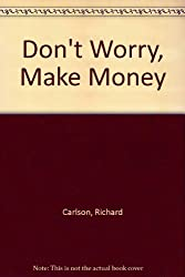 Don't Worry, Make Money