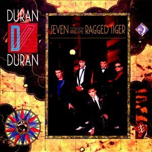 Duran Duran: Seven & The Ragged Tiger (Audio CD)
